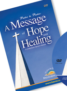 A Message of Hope & Healing