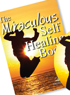 Miraculous Self-Healing Body