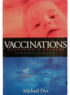 Vaccinations Deceptions Tragedy