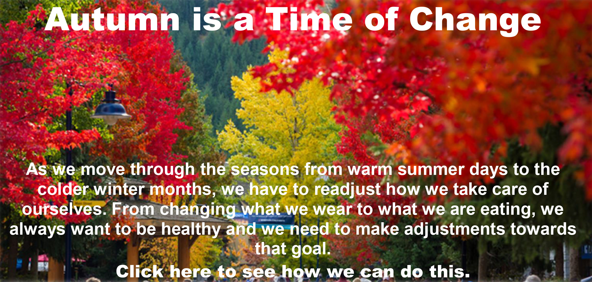 Autumn is a time of change